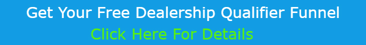 Free Dealership Qualifier Funnel
