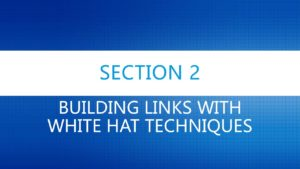 Building Links with White hat Techniques